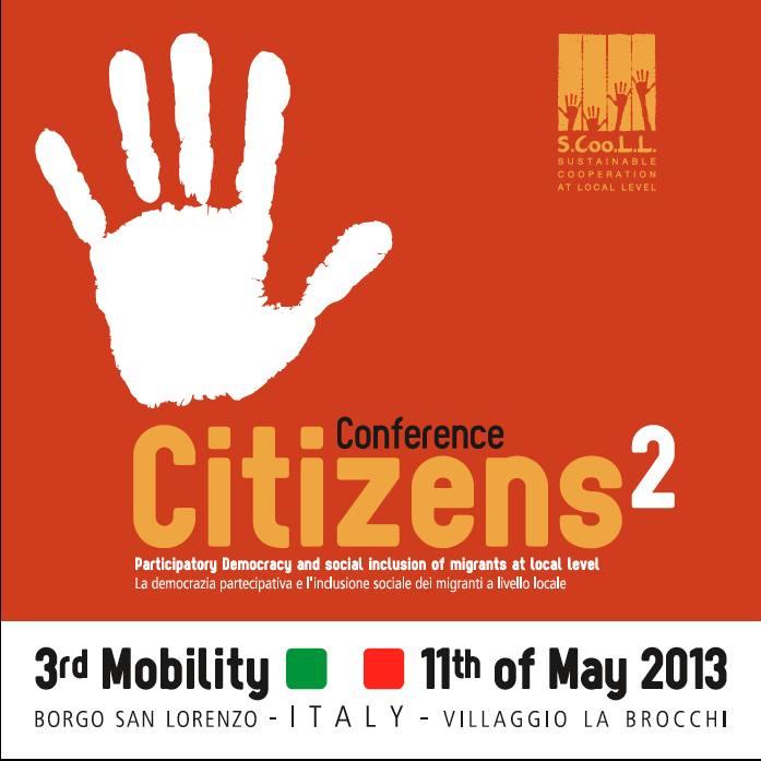 Conference Citizens 2 - 11th May 2013 - Borgo S. Lorenzo (FI)
